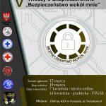 """V Wojewódzki Konkurs Wiedzy o Bezpieczeństwie """"Bezpieczeństwo wokół mnie"""""""