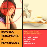 """Wykład otwarty- szkolenie """"Psycholog a psychoterapeuta - wprowadzenie do psychologii"""""""