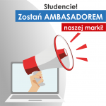 Studencie! Zostań AMBASADOREM naszej marki!