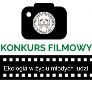 konkurs filmowy Ekologia w życiu młodych ludzi