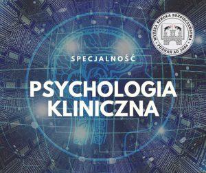 Psychologia kliniczna - nowa specjalność!